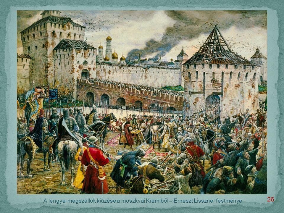 A lengyel megszállók kiűzése a moszkvai Kremlből  Erneszt Lisszner festménye 26