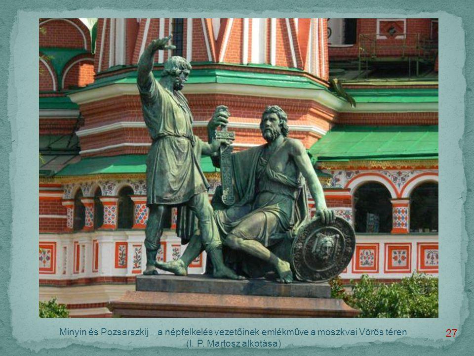 Minyin és Pozsarszkij  a népfelkelés vezetőinek emlékműve a moszkvai Vörös téren (I.