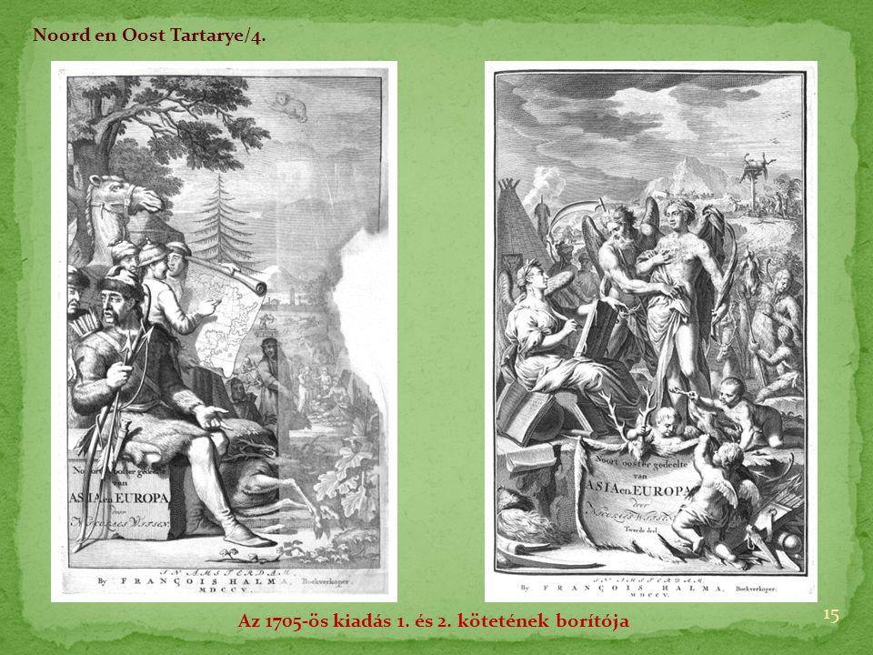 15 Noord en Oost Tartarye/4. Az 1705-ös kiadás 1. és 2. kötetének borítója