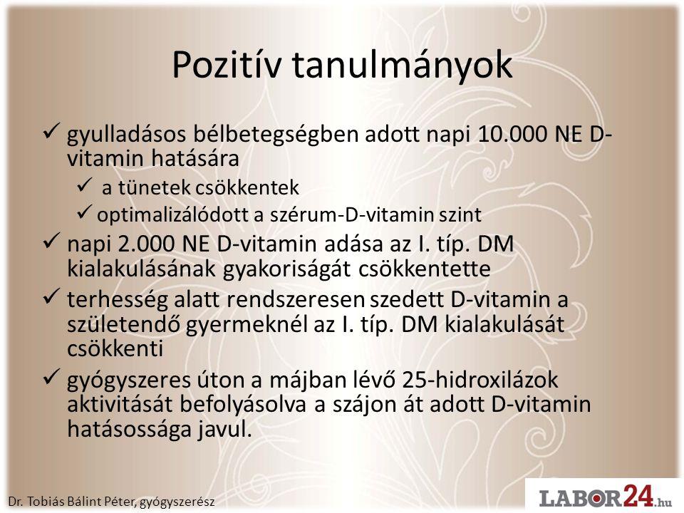 Pozitív tanulmányok  gyulladásos bélbetegségben adott napi 10.000 NE D- vitamin hatására  a tünetek csökkentek  optimalizálódott a szérum-D-vitamin szint  napi 2.000 NE D-vitamin adása az I.