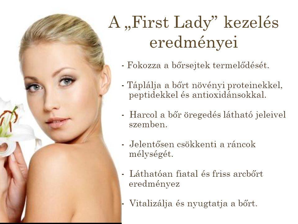 """A """"First Lady kezelés eredményei - Fokozza a bőrsejtek termelődését."""