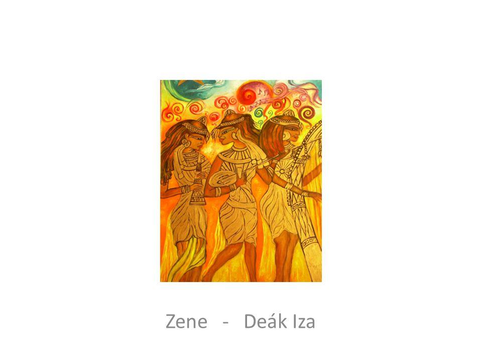 Zene - Deák Iza