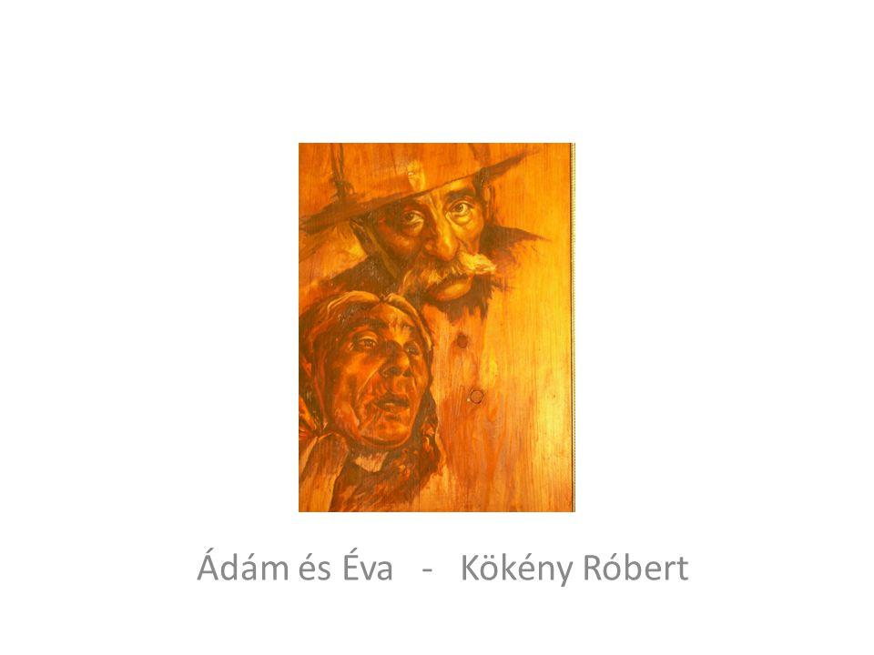 Ádám és Éva - Kökény Róbert