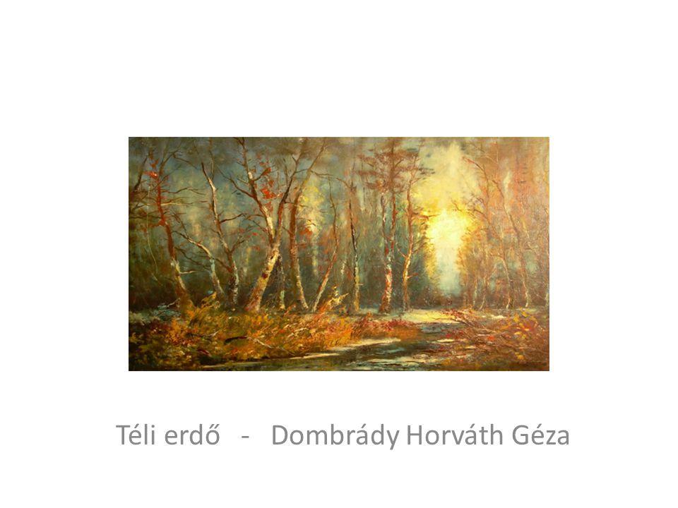 Téli erdő - Dombrády Horváth Géza