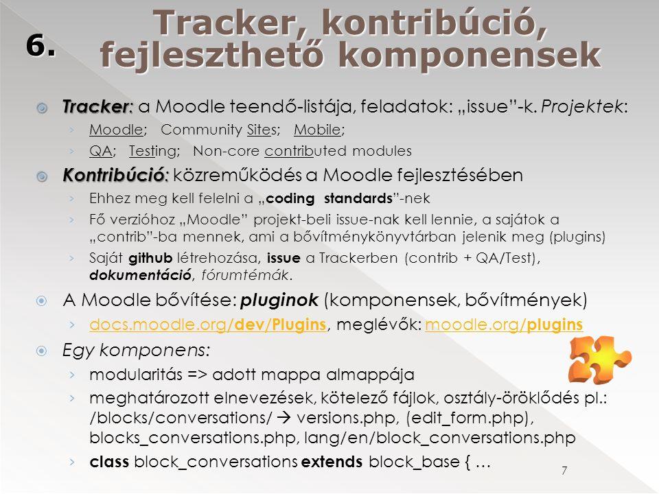 """ Tracker :  Tracker : a Moodle teendő-listája, feladatok: """"issue -k."""