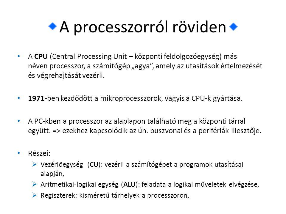 2005-től megjelent processzorok Intel processzor típusai 2005 • Pentium Extreme Edition 840  két darab 3,2 GHz-en működő magot tartalmaz,  tartalmazza a már korábban bevezetett 64 bites kiterjesztéseket,  Execute Disable Bit technológiát tartalmaz,  Enhanced SpeedStepel-t, a túlzott áramfelvétel és hőtermelés miatt.
