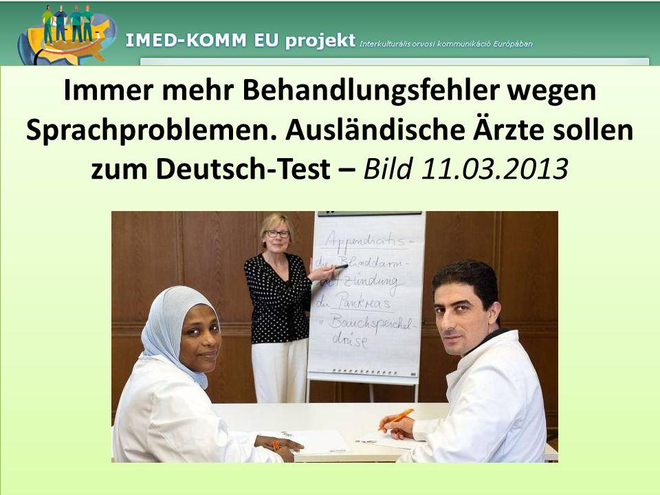 Immer mehr Behandlungsfehler wegen Sprachproblemen. Ausländische Ärzte sollen zum Deutsch-Test – Bild 11.03.2013