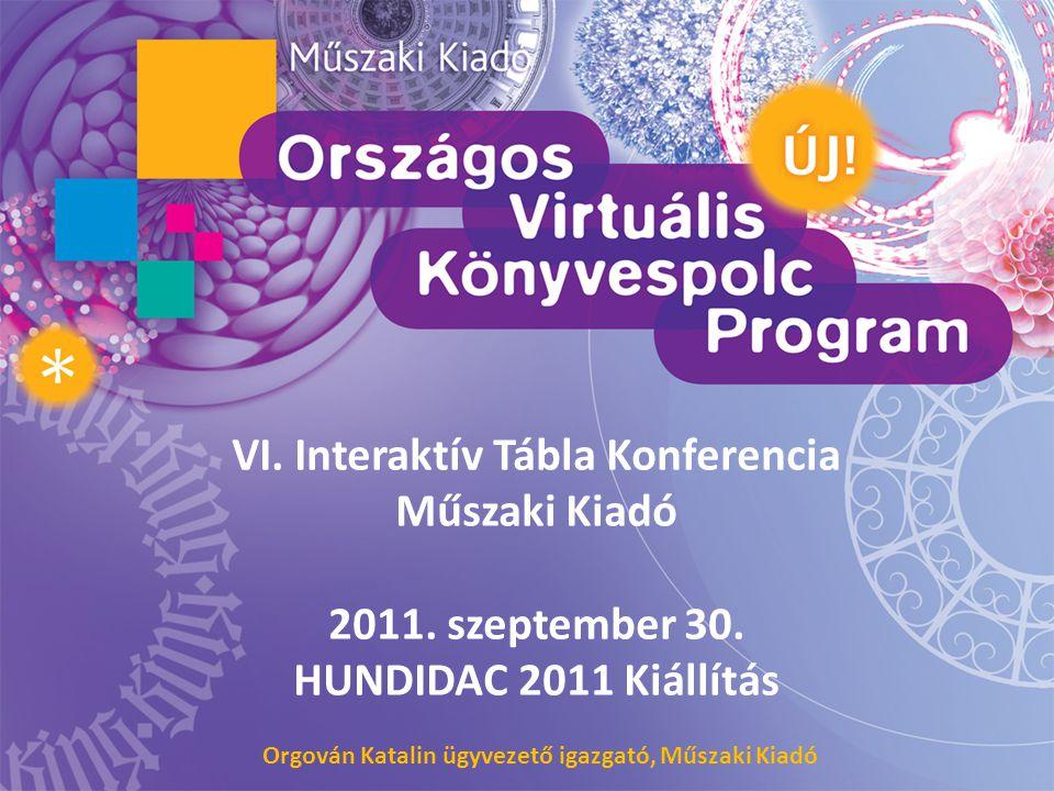 VI.Interaktív Tábla Konferencia Műszaki Kiadó 2011.