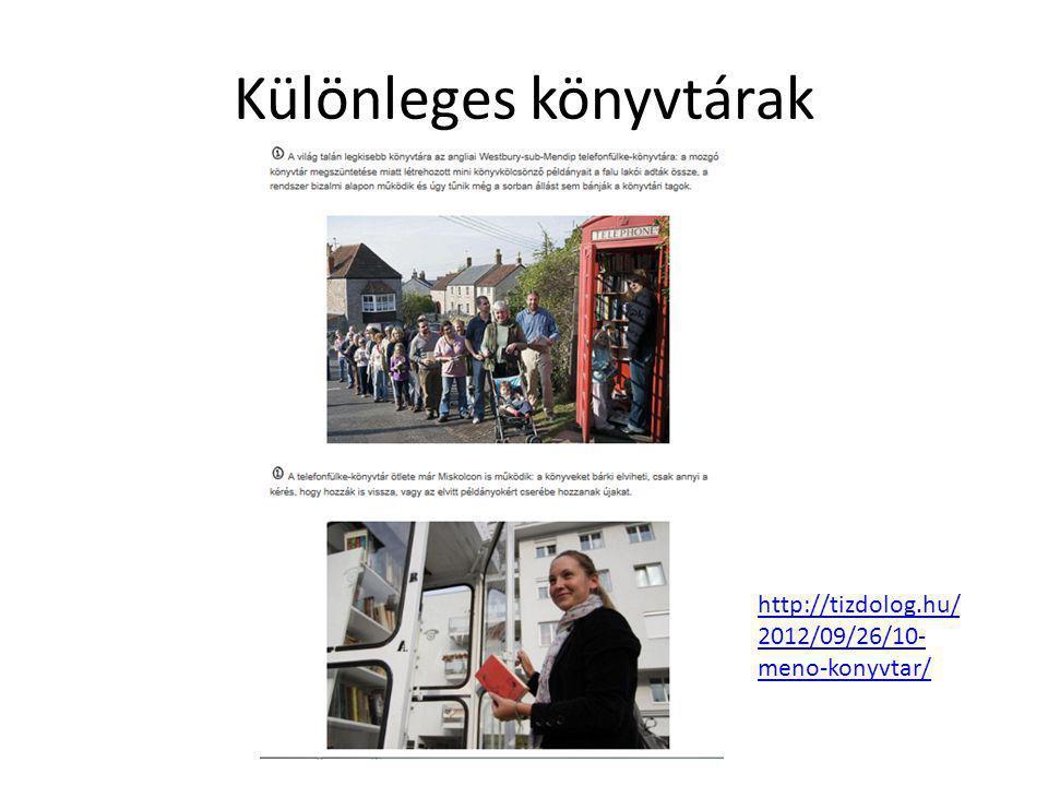 Különleges könyvtárak http://tizdolog.hu/ 2012/09/26/10- meno-konyvtar/