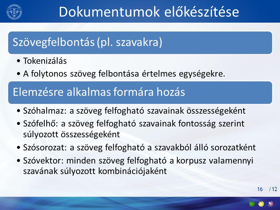 /12 Dokumentumok előkészítése Szövegfelbontás (pl.