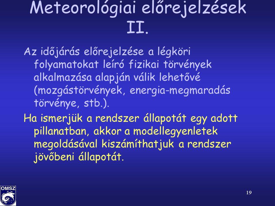 19 Meteorológiai előrejelzések II.