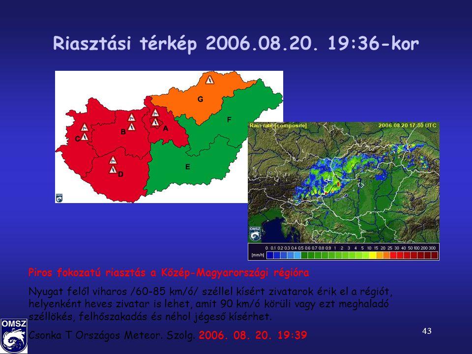43 Riasztási térkép 2006.08.20.