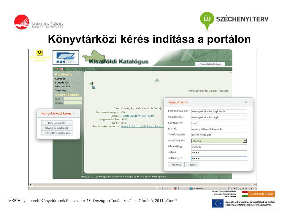 Könyvtárközi kérés indítása a portálon MKE Helyismereti Könyvtárosok Szervezete 18.