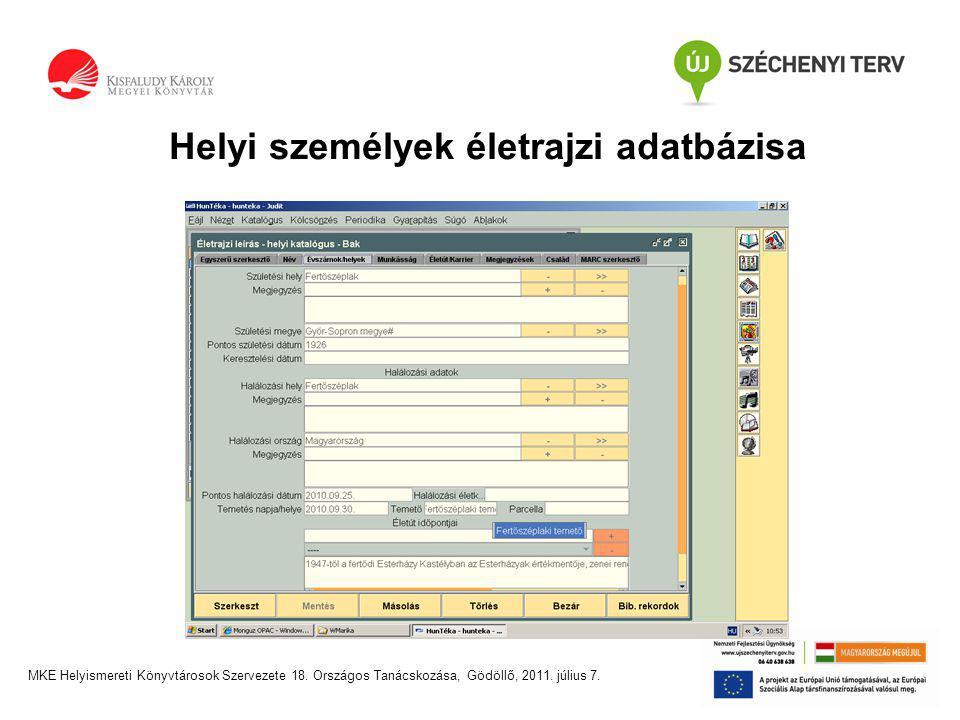 MKE Helyismereti Könyvtárosok Szervezete 18. Országos Tanácskozása, Gödöllő, 2011. július 7.