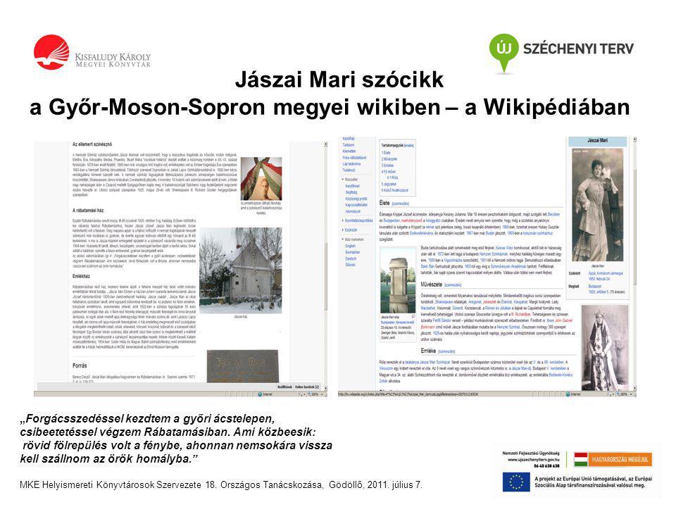 """Jászai Mari szócikk a Győr-Moson-Sopron megyei wikiben – a Wikipédiában """"Forgácsszedéssel kezdtem a győri ácstelepen, csibeetetéssel végzem Rábatamásiban."""
