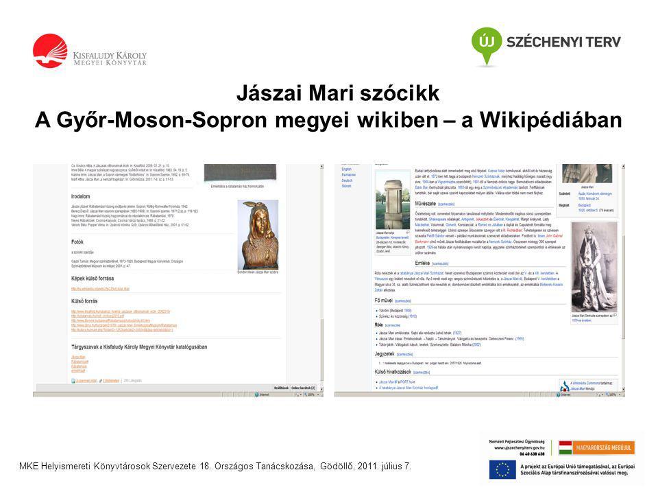Jászai Mari szócikk A Győr-Moson-Sopron megyei wikiben – a Wikipédiában MKE Helyismereti Könyvtárosok Szervezete 18.