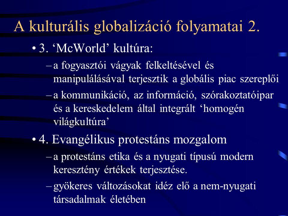 A kulturális globalizáció folyamatai 2.•3.