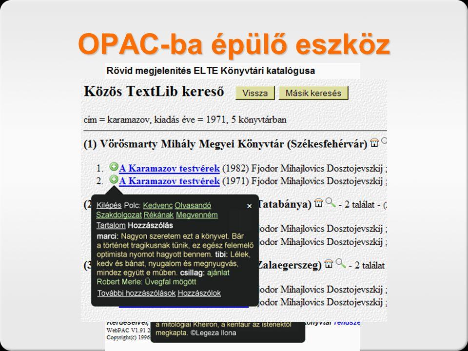 OPAC-ba épülő eszköz
