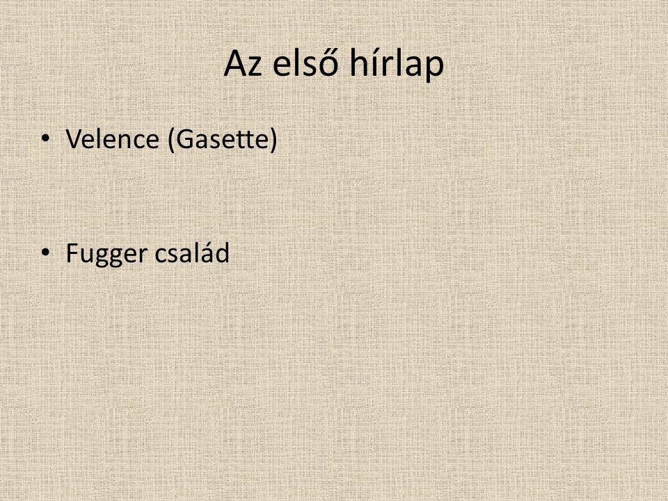 Az első hírlap • Velence (Gasette) • Fugger család