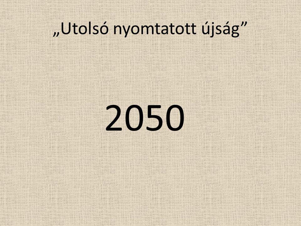"""""""Utolsó nyomtatott újság 2050"""