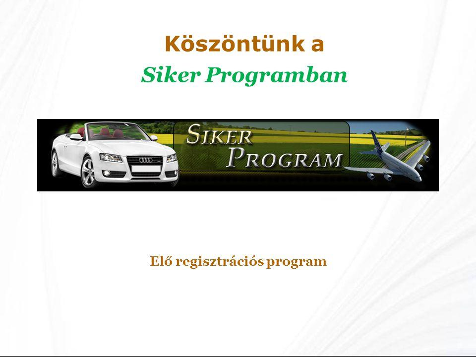 Köszöntünk a Siker Programban Elő regisztrációs program