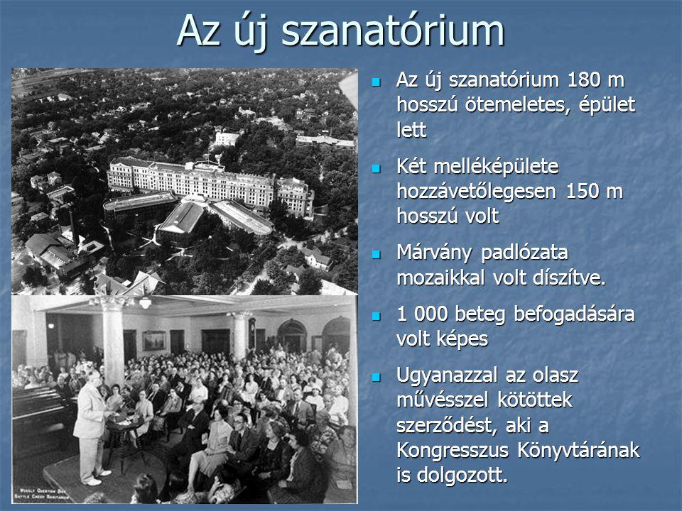 Az új szanatórium  Az új szanatórium 180 m hosszú ötemeletes, épület lett  Két melléképülete hozzávetőlegesen 150 m hosszú volt  Márvány padlózata