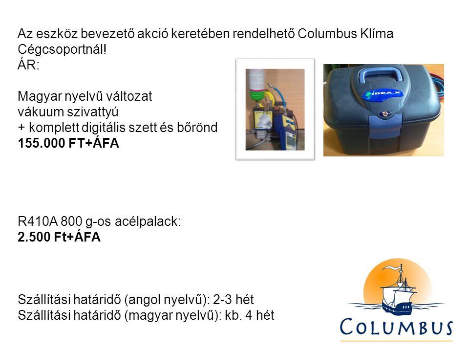Az eszköz bevezető akció keretében rendelhető Columbus Klíma Cégcsoportnál.