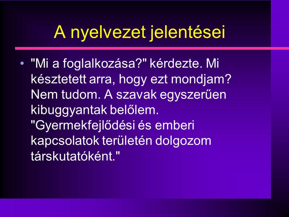 A nyelvezet jelentései •