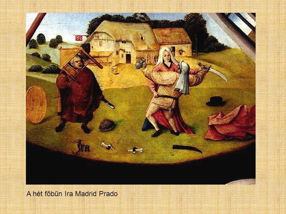 A hét főbűn Ira Madrid Prado
