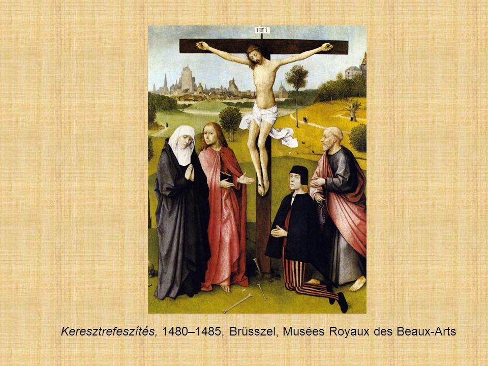 Keresztrefeszítés, 1480–1485, Brüsszel, Musées Royaux des Beaux-Arts