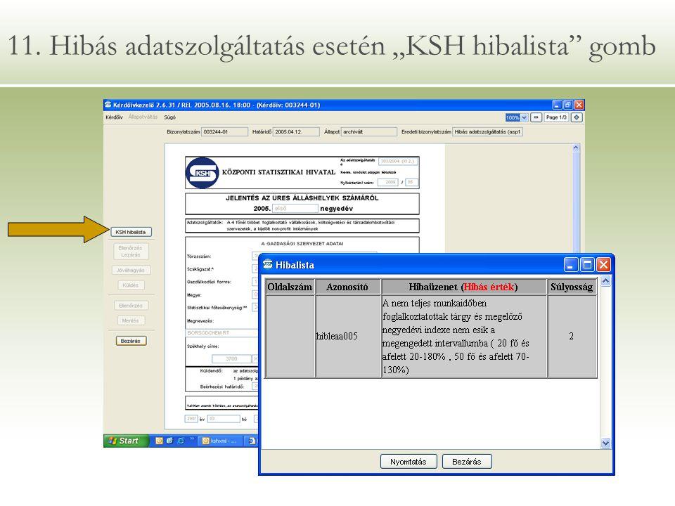 """11. Hibás adatszolgáltatás esetén """"KSH hibalista"""" gomb"""