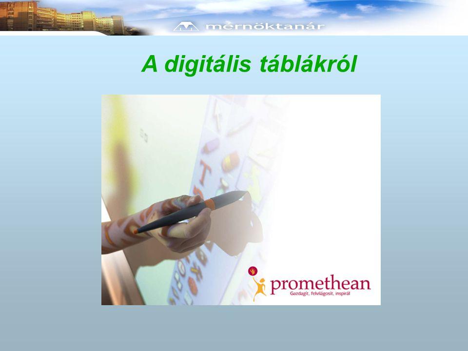 A digitális táblákról