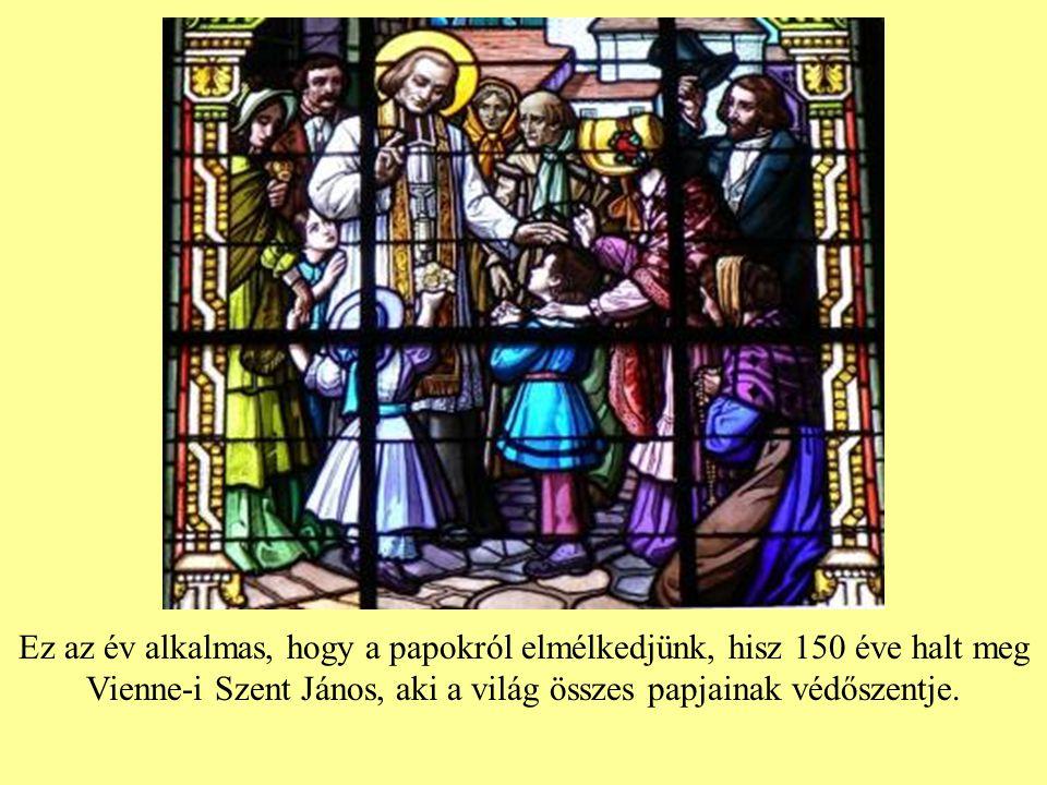 2009.jún. 19 – 2010. jún. 10. Ebben az időben az egyház a papokra emlékezik.