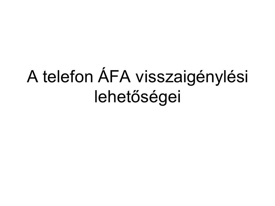 A telefon ÁFA visszaigénylési lehetőségei