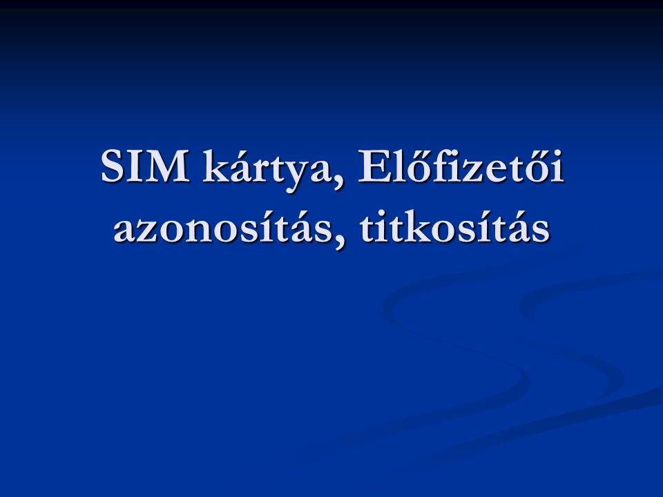 SIM kártya, Előfizetői azonosítás, titkosítás