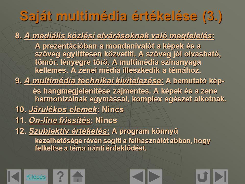 Saját multimédia értékelése (3.) 8.