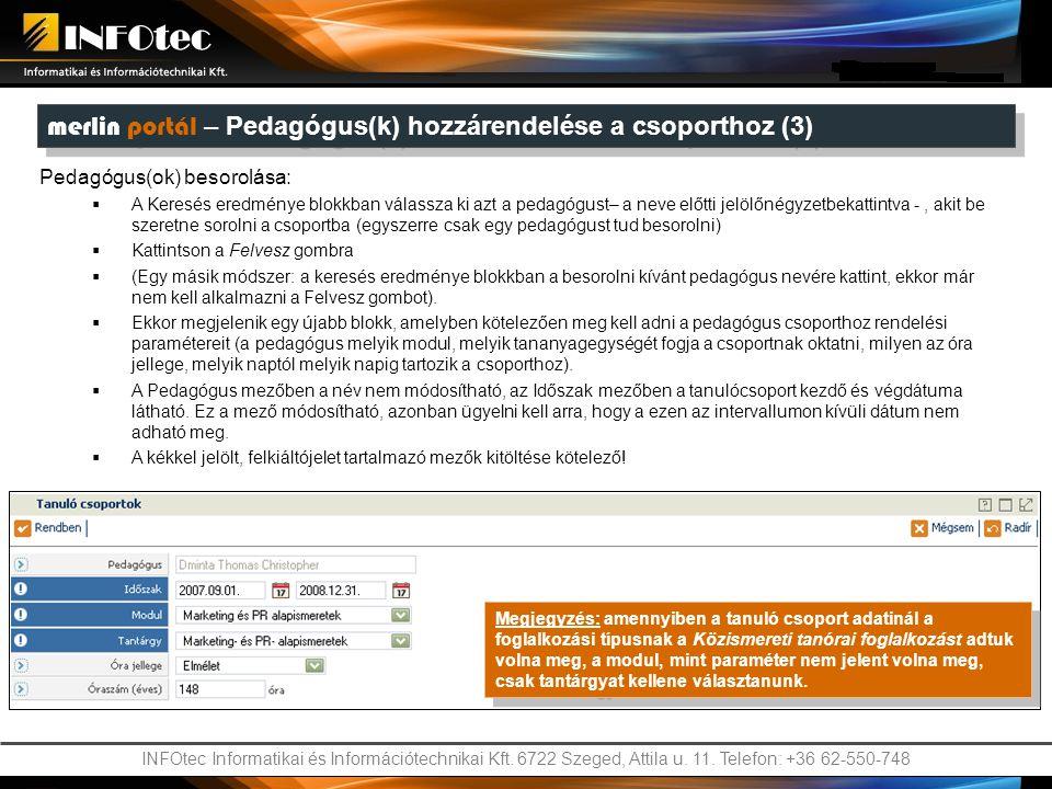 INFOtec Informatikai és Információtechnikai Kft. 6722 Szeged, Attila u. 11. Telefon: +36 62-550-748 Pedagógus(ok) besorolása:  A Keresés eredménye bl