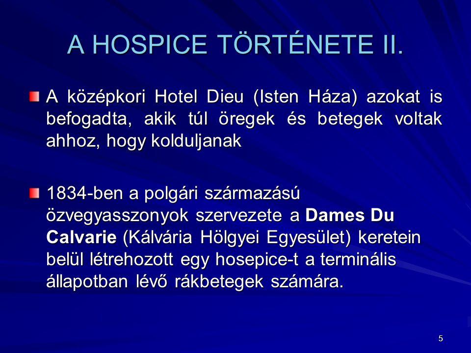 5 A HOSPICE TÖRTÉNETE II.