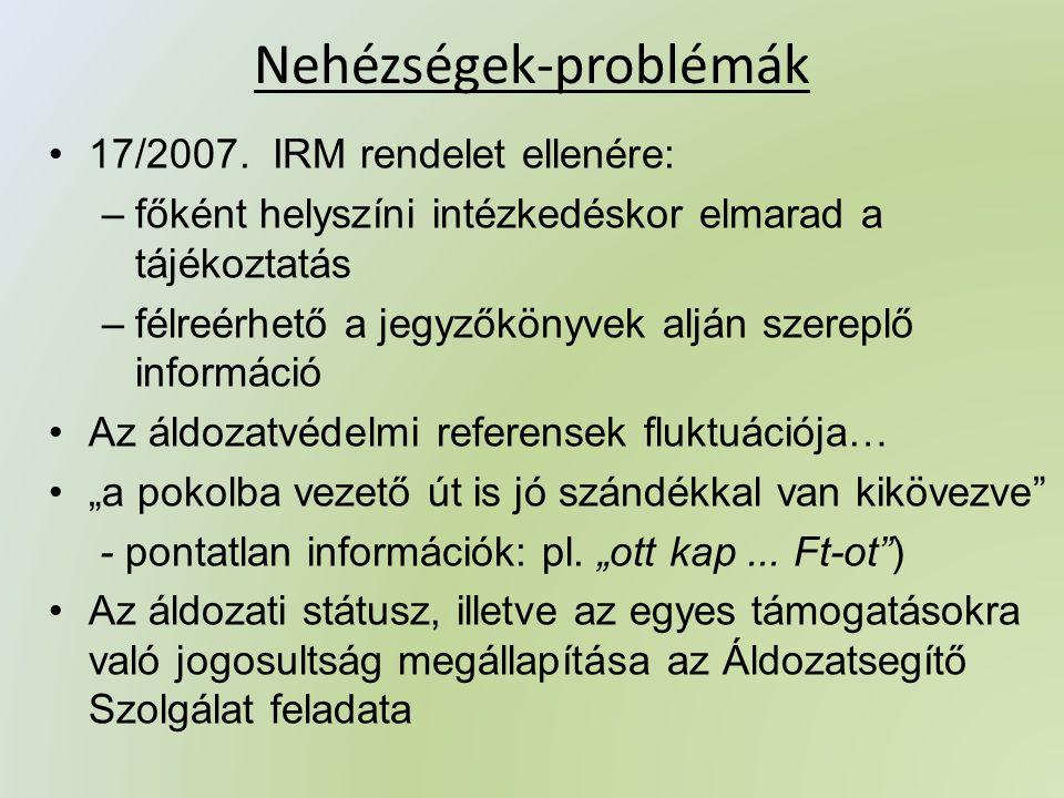 Nehézségek-problémák •17/2007.