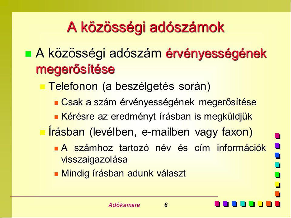 """Adókamara 7 A közösségi adószámok """"Régi tagállamok"""