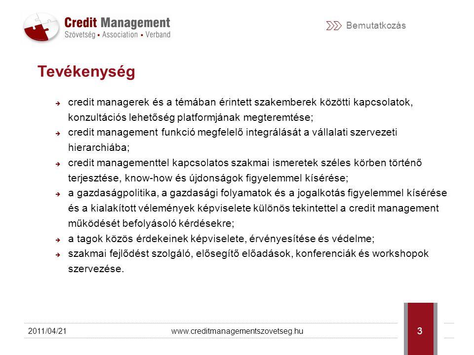 Bemutatkozás  credit managerek és a témában érintett szakemberek közötti kapcsolatok, konzultációs lehetőség platformjának megteremtése;  credit management funkció megfelelő integrálását a vállalati szervezeti hierarchiába;  credit managementtel kapcsolatos szakmai ismeretek széles körben történő terjesztése, know-how és újdonságok figyelemmel kísérése;  a gazdaságpolitika, a gazdasági folyamatok és a jogalkotás figyelemmel kísérése és a kialakított vélemények képviselete különös tekintettel a credit management működését befolyásoló kérdésekre;  a tagok közös érdekeinek képviselete, érvényesítése és védelme;  szakmai fejlődést szolgáló, elősegítő előadások, konferenciák és workshopok szervezése.