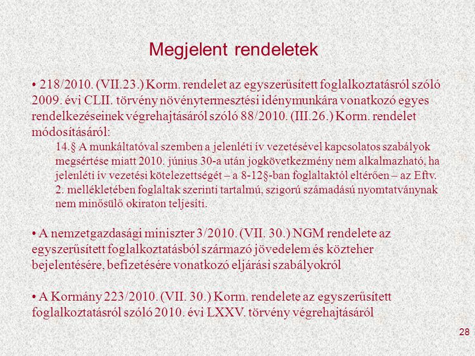28 Megjelent rendeletek • 218/2010.(VII.23.) Korm.