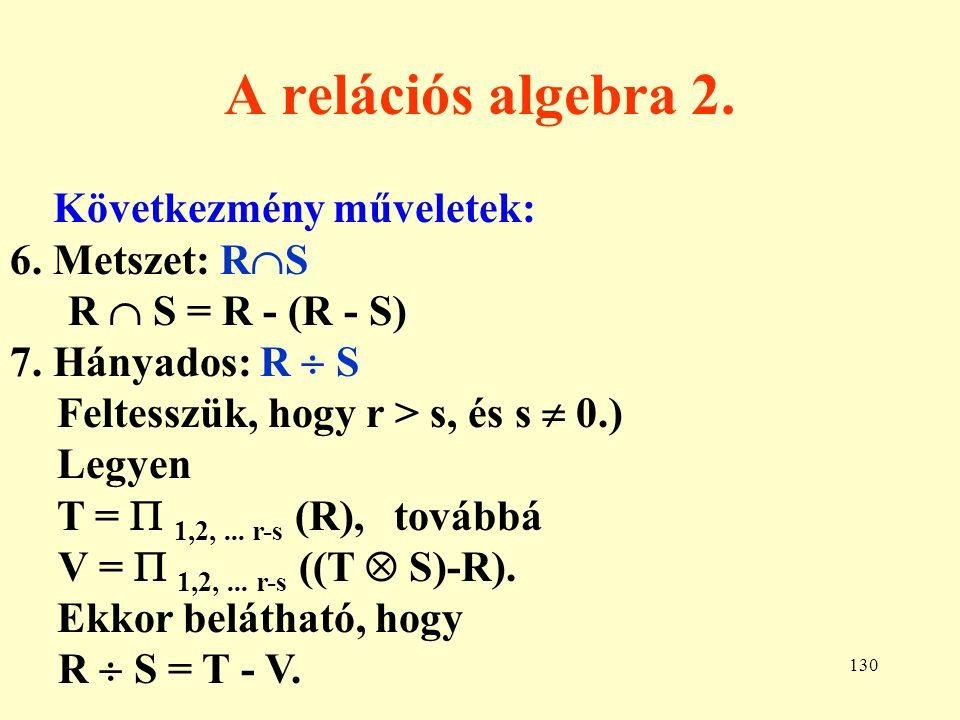 131 A relációs algebra 3.8.