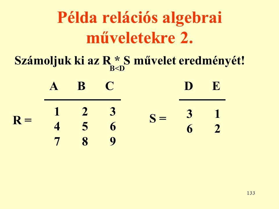 134 Példa relációs algebrai műveletekre 3.