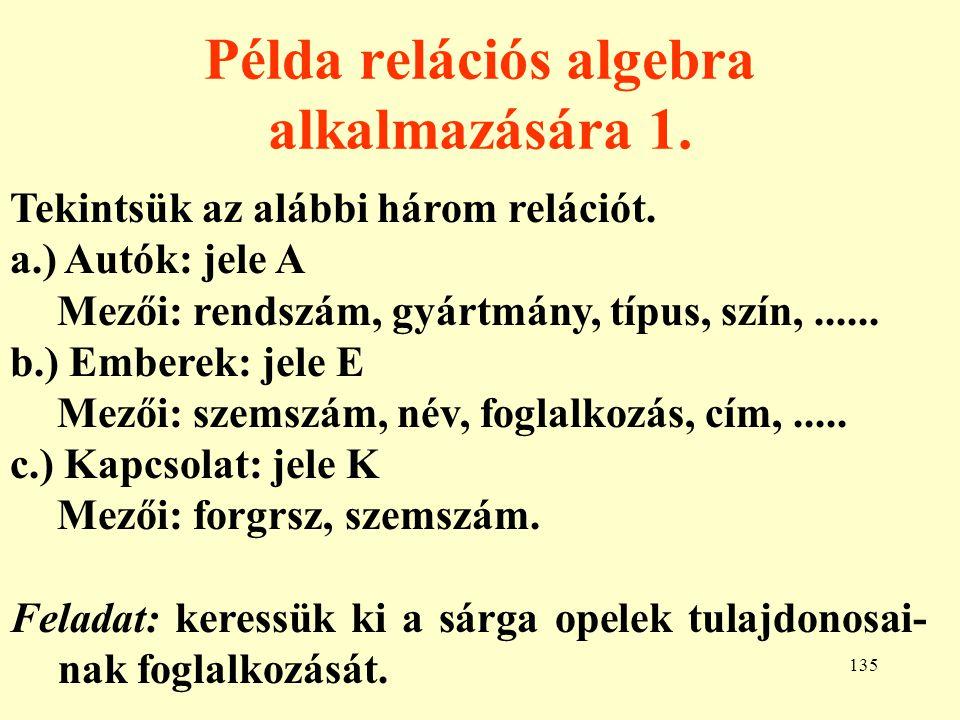 136 Példa relációs algebra alkalmazására 2.