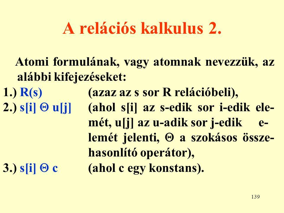 140 A relációs kalkulus 3.