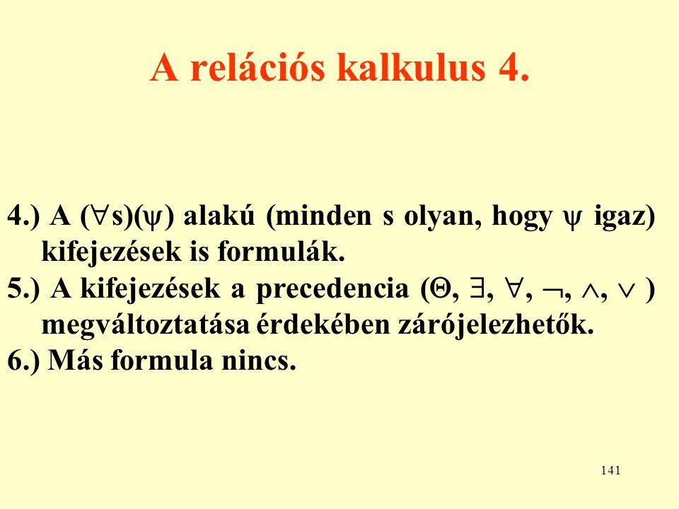 142 A relációs algebra és kalkulus összehasonlítása 1.