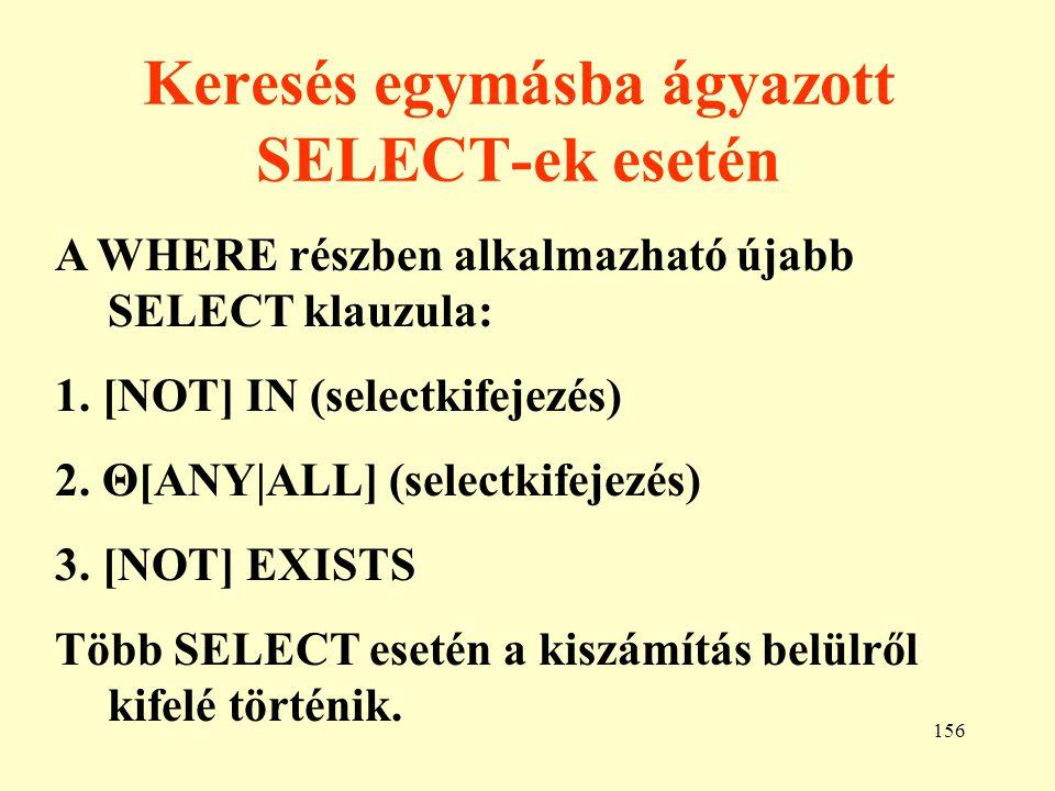 157 Beágyazott (embedded) SQL 1.EXEC SQL 2. Változók használata V  :V 3.