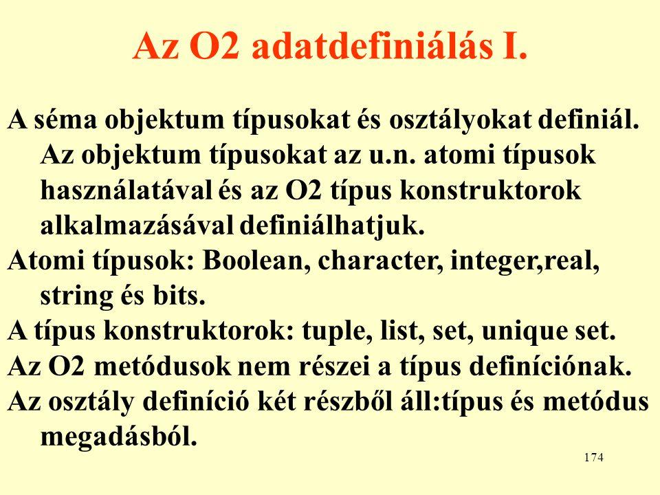 175 O2 adatdefiniálás II.A Különbség van az O2-ben értékek (value) és objektumok között.