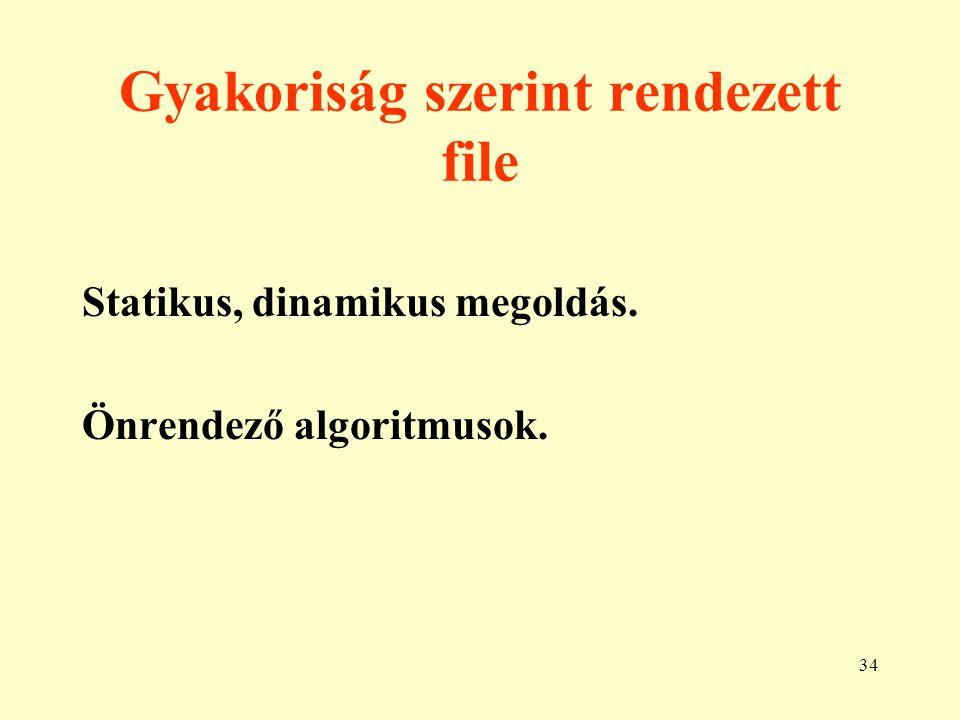 35 Hierarchikus struktúrák 1. Egy megelőző, több rákövetkező (fa). Nyelvi leírás: COBOL, LISP